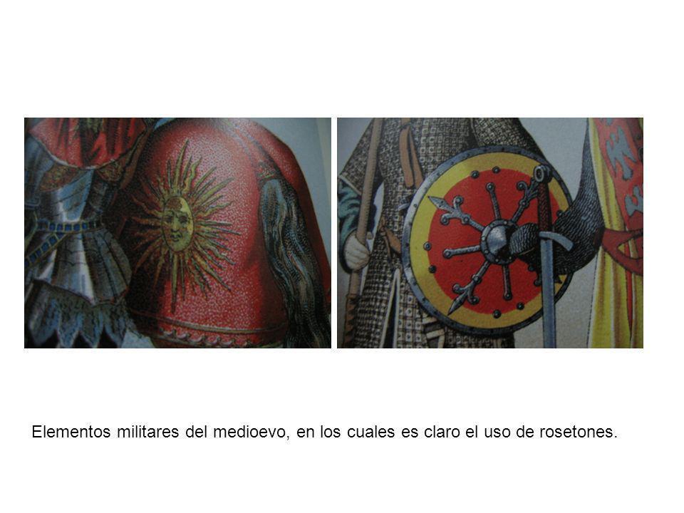 Elementos militares del medioevo, en los cuales es claro el uso de rosetones.