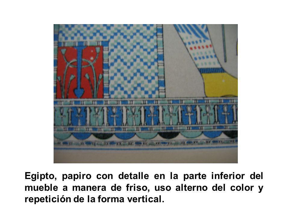 Egipto, papiro con detalle en la parte inferior del mueble a manera de friso, uso alterno del color y repetición de la forma vertical.