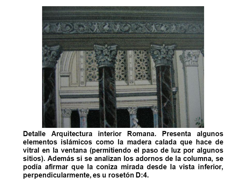 Detalle Arquitectura interior Romana. Presenta algunos elementos islámicos como la madera calada que hace de vitral en la ventana (permitiendo el paso
