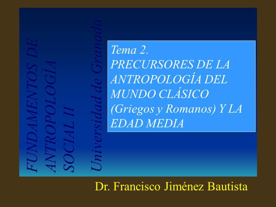 FUNDAMENTOS DE ANTROPOLOGÍA SOCIAL II Universidad de Granada Tema 2.