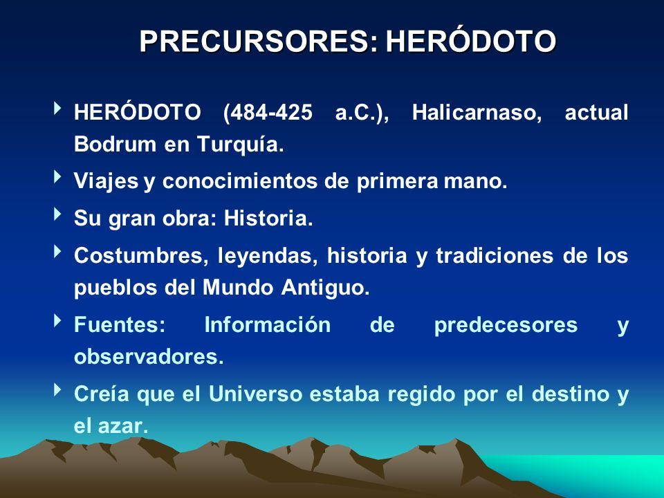 HERÓDOTO (484-425 a.C.), Halicarnaso, actual Bodrum en Turquía.