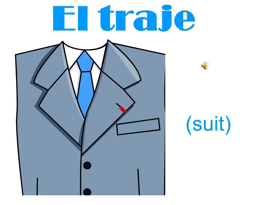 El traje (suit)