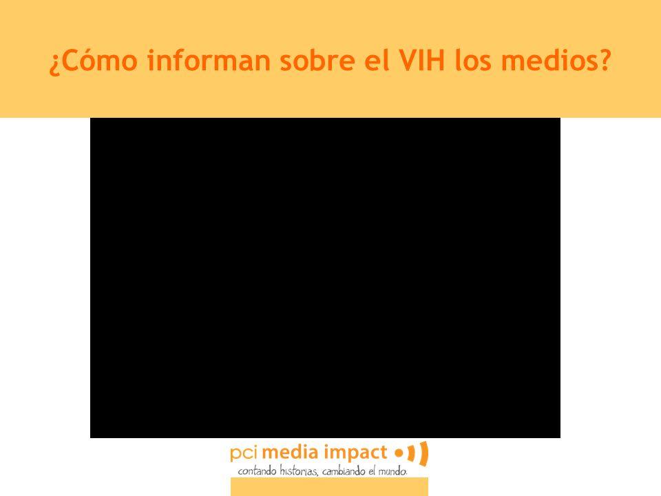 ¿Cómo informan sobre el VIH los medios?