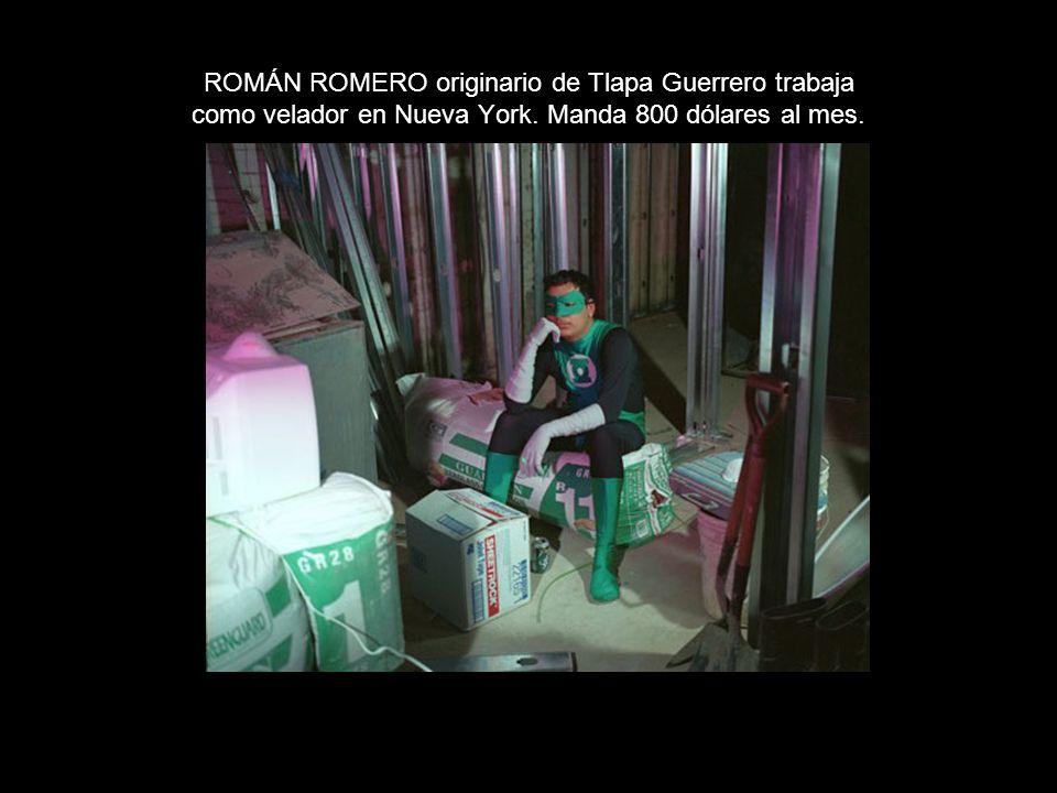 ROMÁN ROMERO originario de Tlapa Guerrero trabaja como velador en Nueva York.