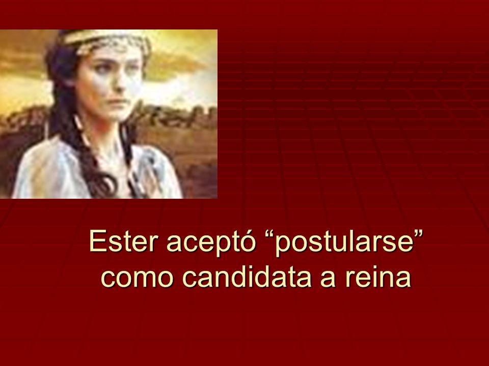 Ester aceptó postularse como candidata a reina