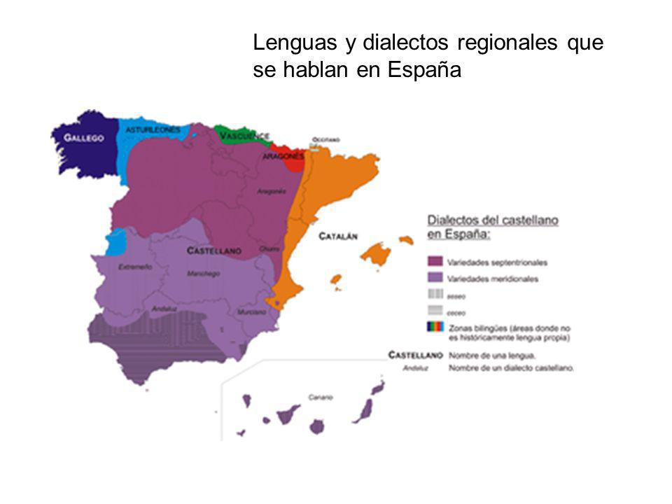 Lenguas y dialectos regionales que se hablan en España