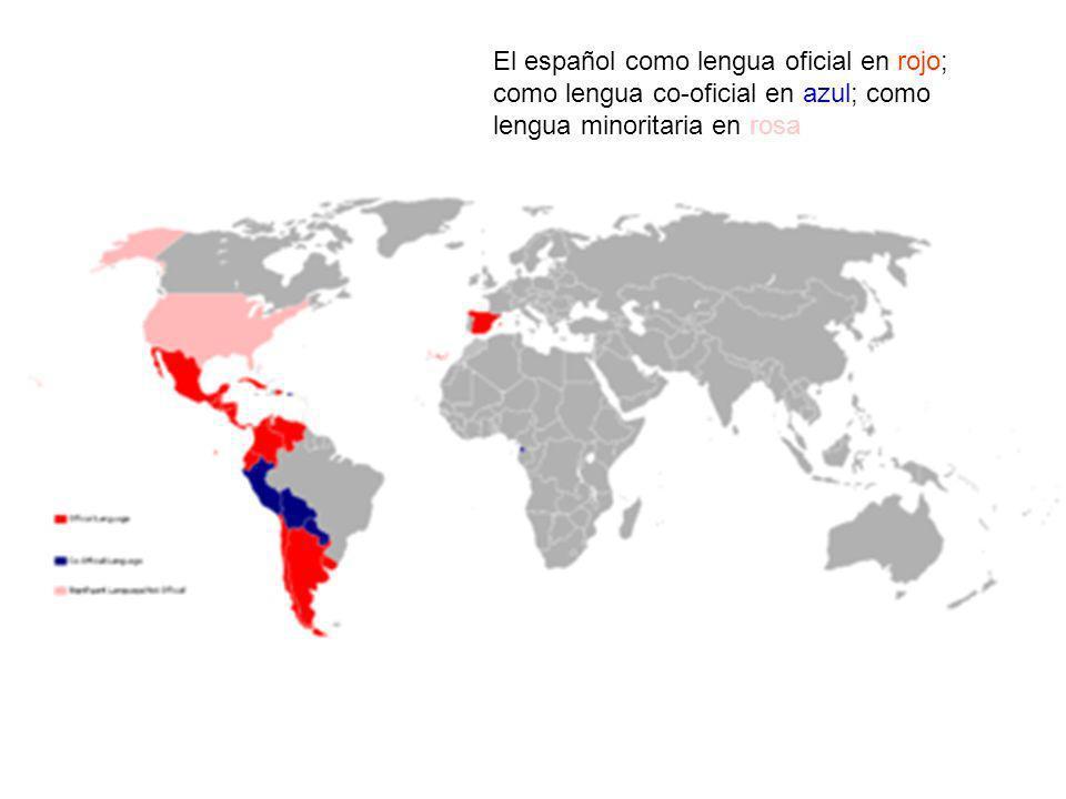 El español como lengua oficial en rojo; como lengua co-oficial en azul; como lengua minoritaria en rosa