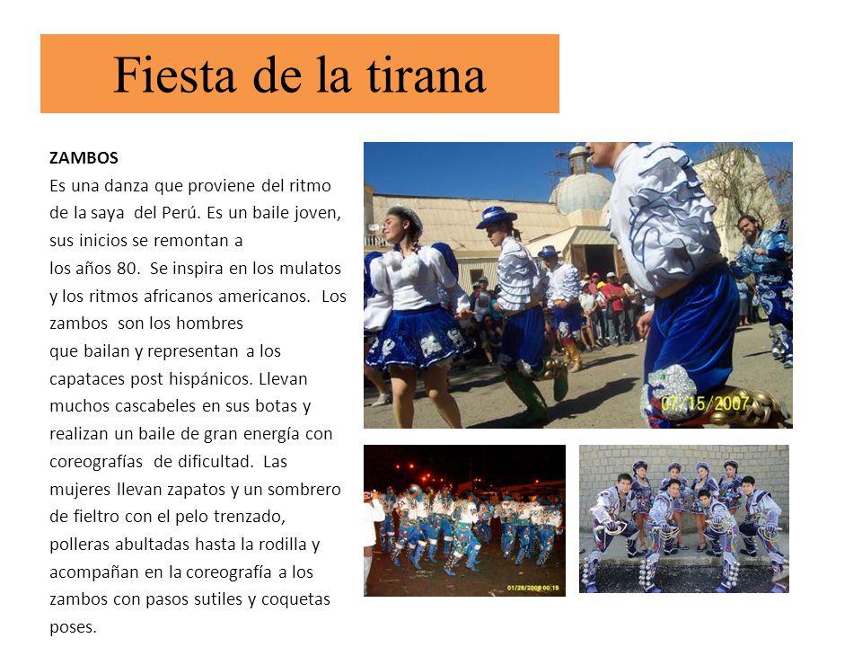 ZAMBOS Es una danza que proviene del ritmo de la saya del Perú. Es un baile joven, sus inicios se remontan a los años 80. Se inspira en los mulatos y