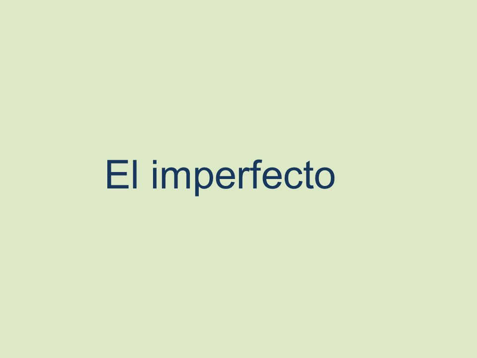 Para hablar acerca del pasado, dos tiempos que se usan en español son el pretérito y el imperfecto.