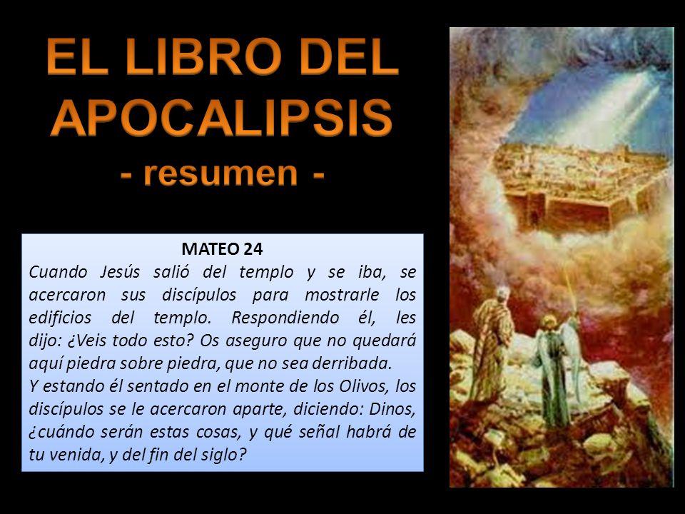MATEO 24 Cuando Jesús salió del templo y se iba, se acercaron sus discípulos para mostrarle los edificios del templo. Respondiendo él, les dijo: ¿Veis