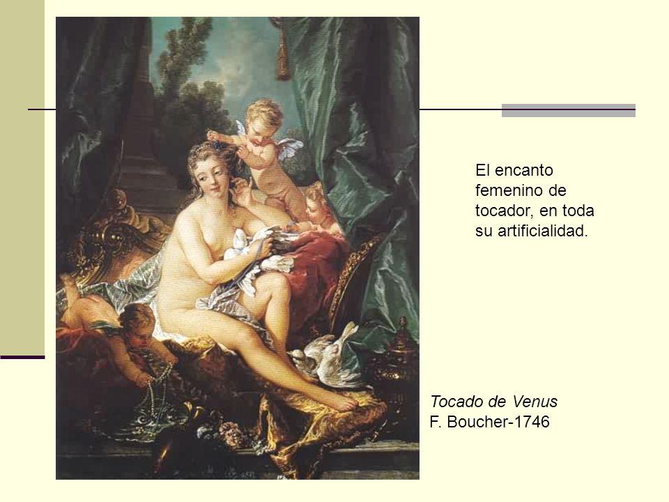 Tocado de Venus F. Boucher-1746 El encanto femenino de tocador, en toda su artificialidad.