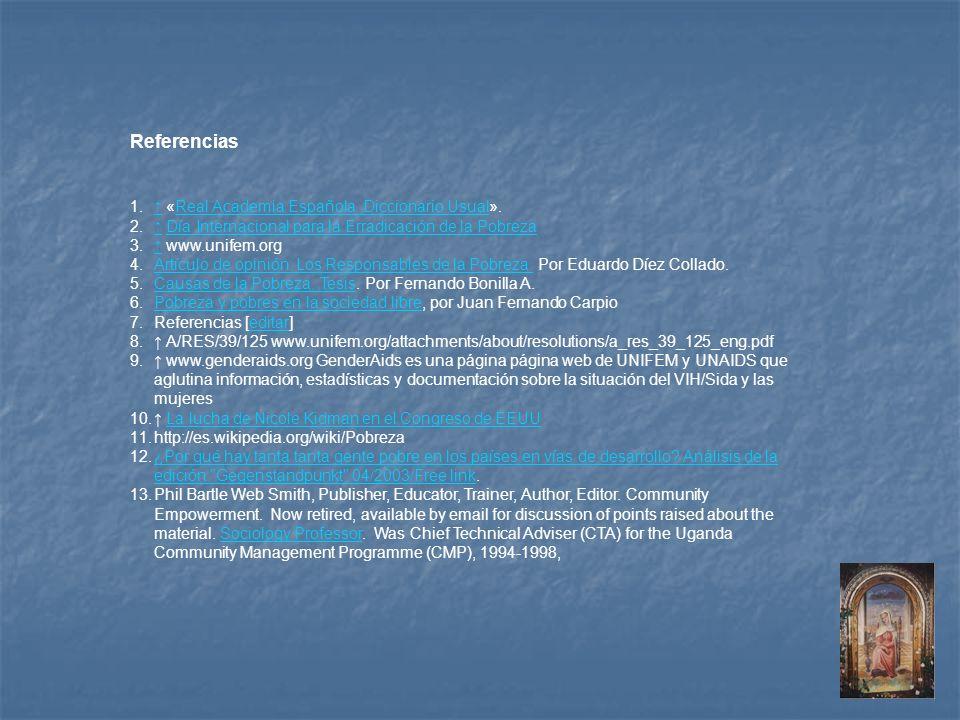 Referencias 1. «Real Academia Española. Diccionario Usual».Real Academia Española. Diccionario Usual 2. Día Internacional para la Erradicación de la P