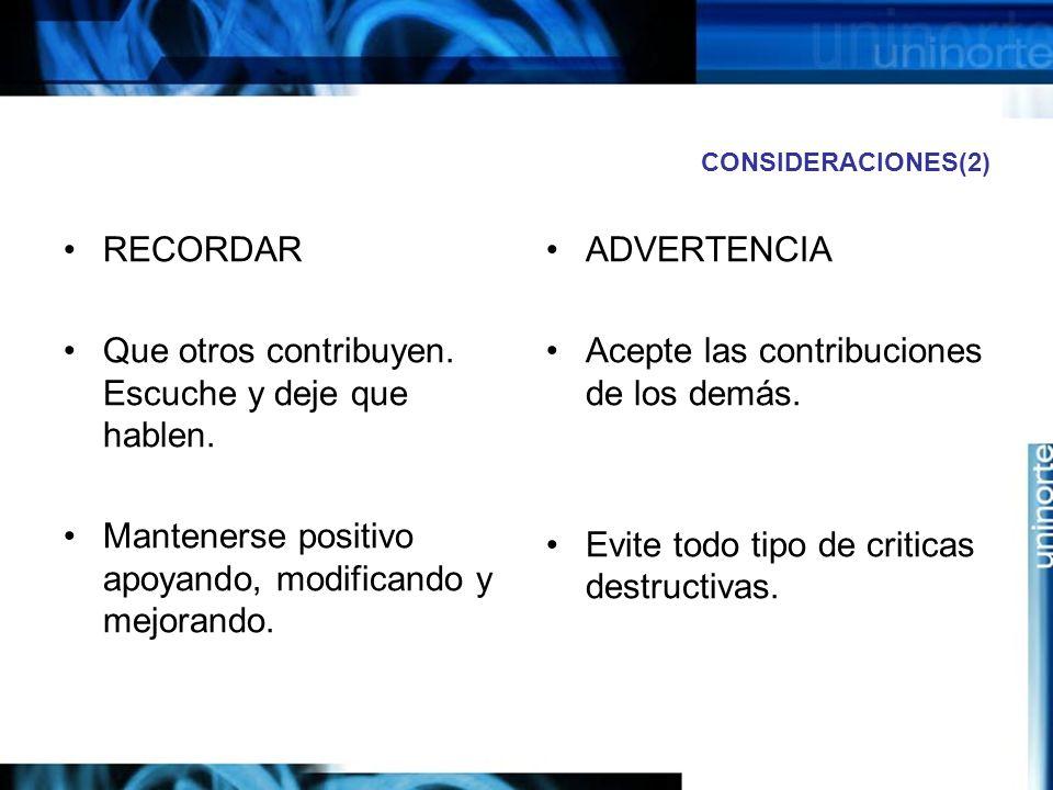 CONSIDERACIONES(2) RECORDAR Que otros contribuyen.