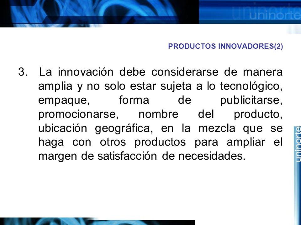 PRODUCTOS INNOVADORES(2) 3.