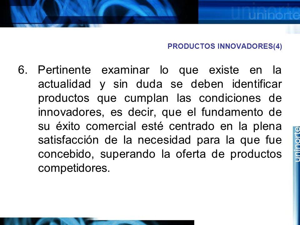 PRODUCTOS INNOVADORES(4) 6.