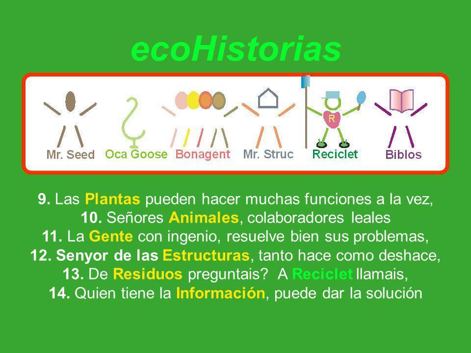 ecoHistorias 9. Las Plantas pueden hacer muchas funciones a la vez, 10.