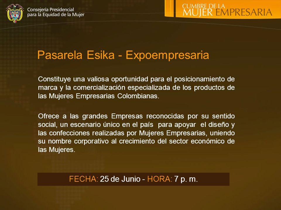 Pasarela Esika - Expoempresaria Constituye una valiosa oportunidad para el posicionamiento de marca y la comercialización especializada de los productos de las Mujeres Empresarias Colombianas.
