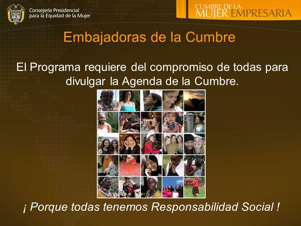 Embajadoras de la Cumbre ¡ Porque todas tenemos Responsabilidad Social .