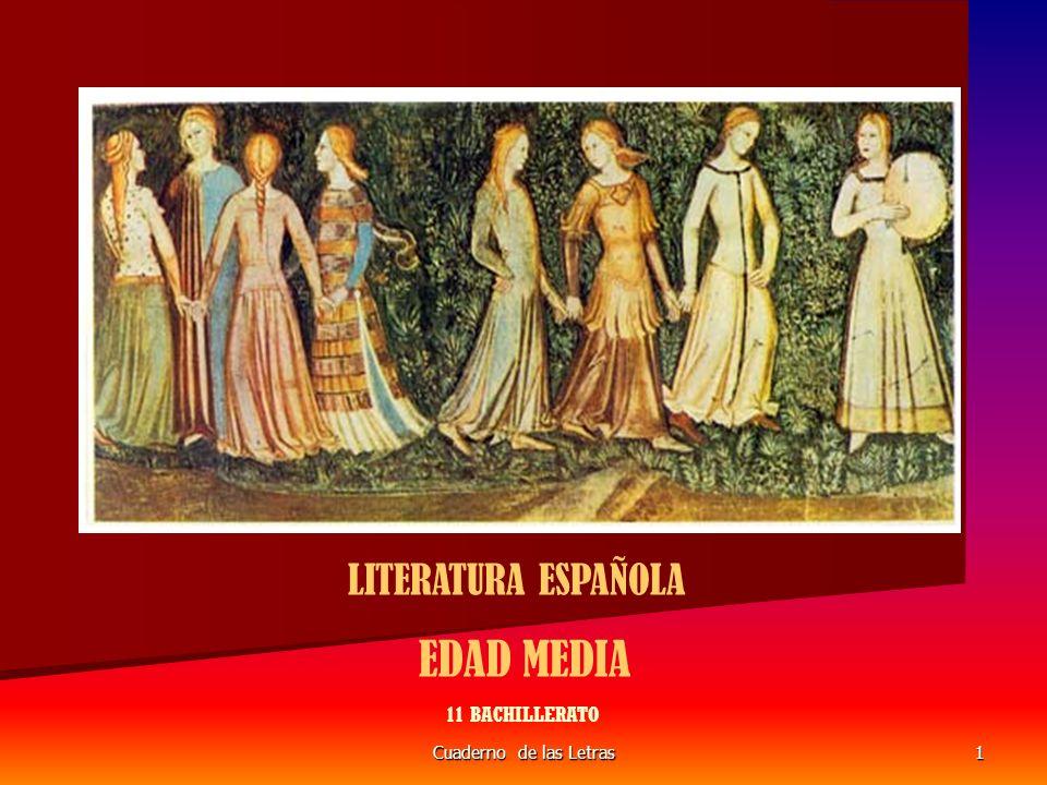 Cuaderno de las Letras1 LITERATURA ESPAÑOLA EDAD MEDIA 11 BACHILLERATO