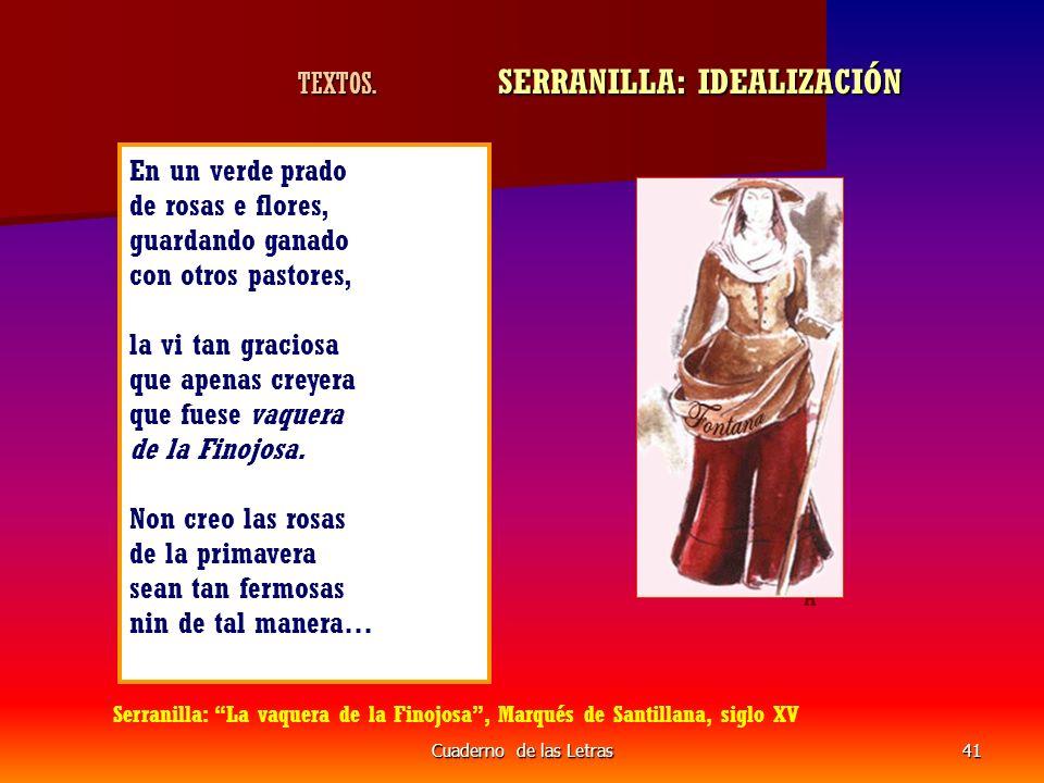 Cuaderno de las Letras41 TEXTOS.SERRANILLA: IDEALIZACIÓN TEXTOS.