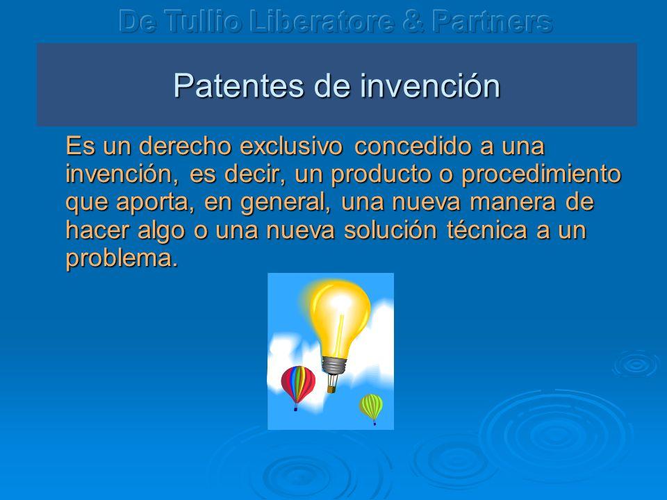 Patentes de invención Es un derecho exclusivo concedido a una invención, es decir, un producto o procedimiento que aporta, en general, una nueva manera de hacer algo o una nueva solución técnica a un problema.