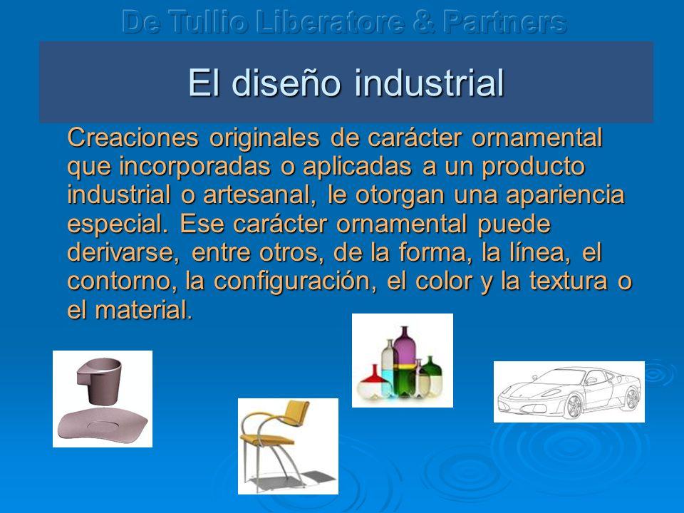 El dise ño industrial Creaciones originales de carácter ornamental que incorporadas o aplicadas a un producto industrial o artesanal, le otorgan una a