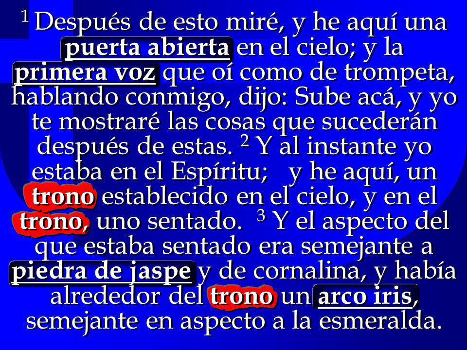 A.Los Veinticuatro Ancianos 2. Sentados en tronos Ap.3:21; 5:9c 3.