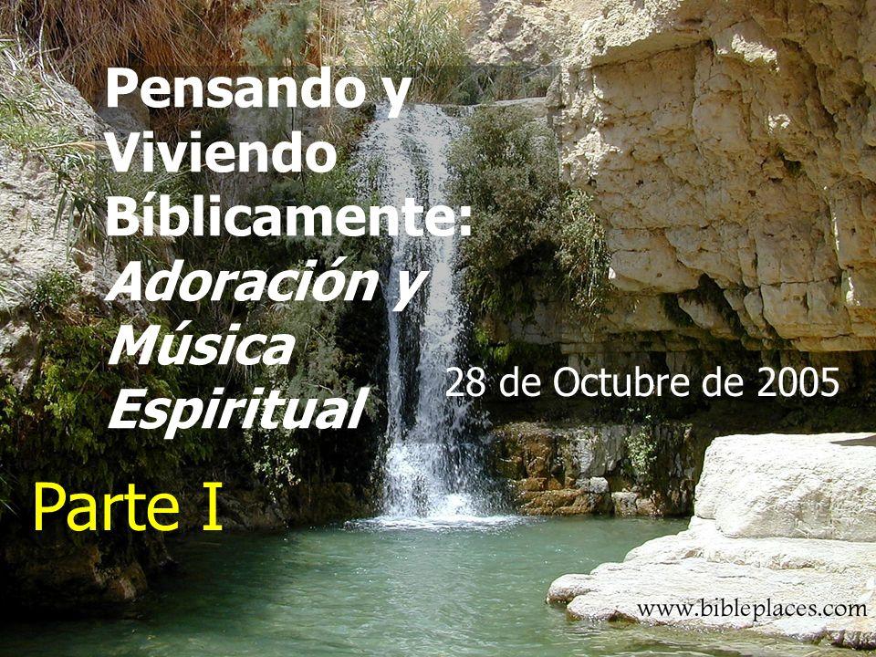 (787) 890-0118 www.iglesiabiblicabautista.org Iglesia Bíblica Bautista de Aguadilla Pensando y Viviendo Bíblicamente: Adoración y Música Espiritual 28