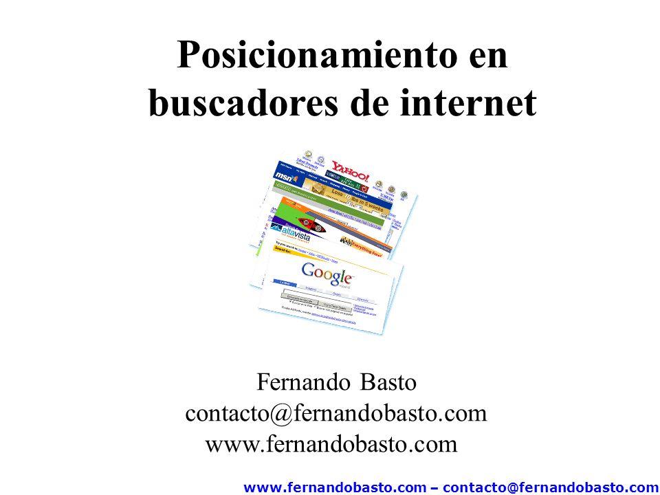 www.fernandobasto.com – contacto@fernandobasto.com Un motor de búsqueda es un sistema informático que indexa archivos almacenados en servidores web.