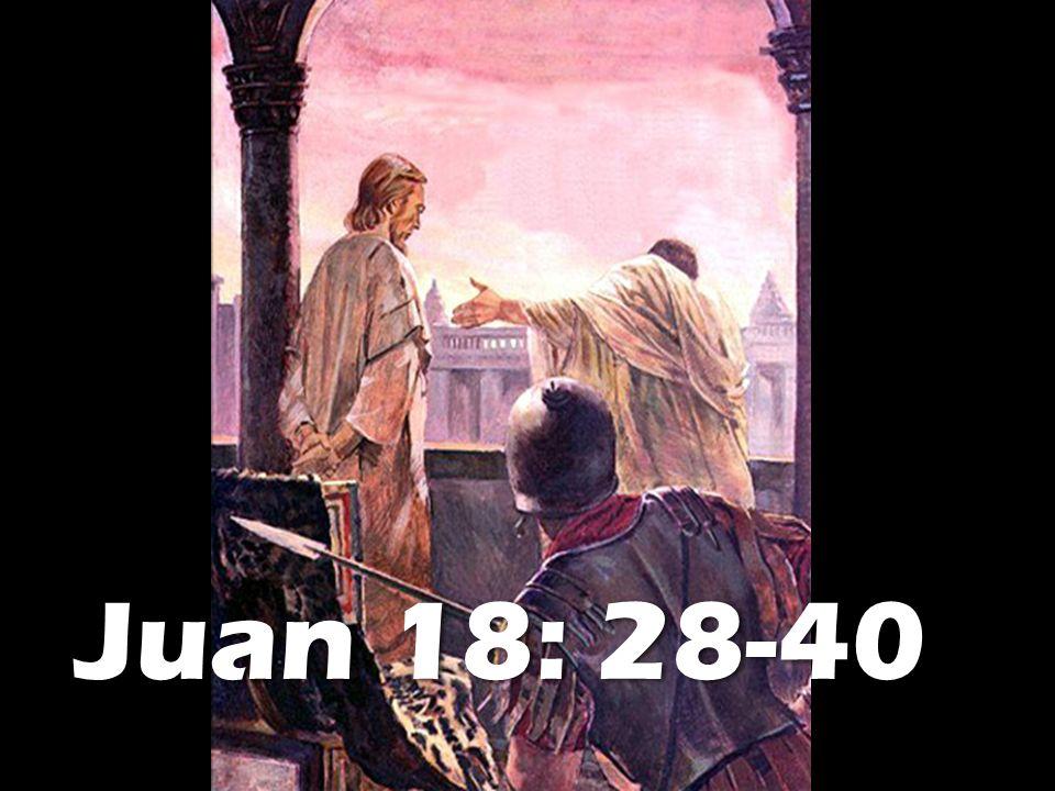 Juan 18: 28-40