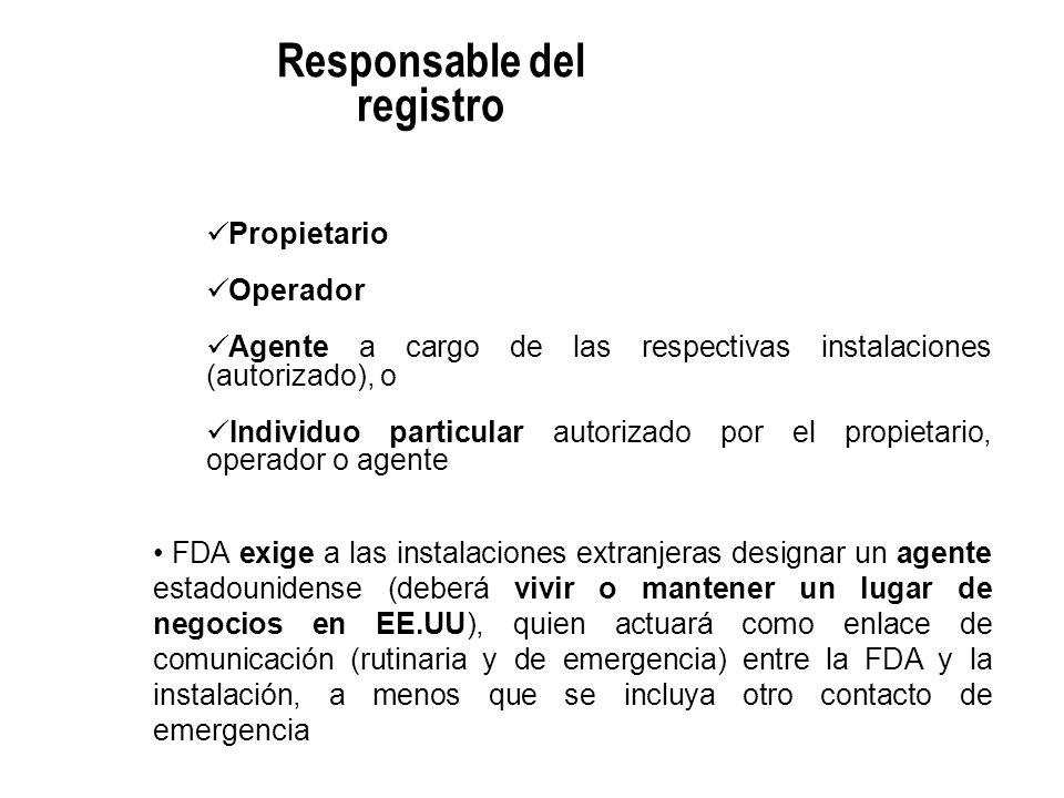 Propietario Operador Agente a cargo de las respectivas instalaciones (autorizado), o Individuo particular autorizado por el propietario, operador o ag