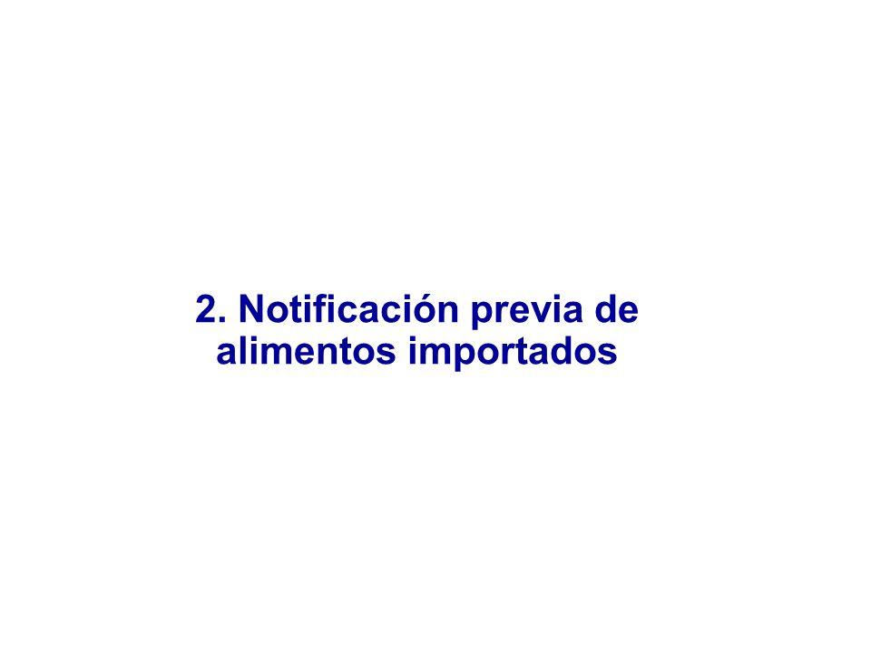 2. Notificación previa de alimentos importados