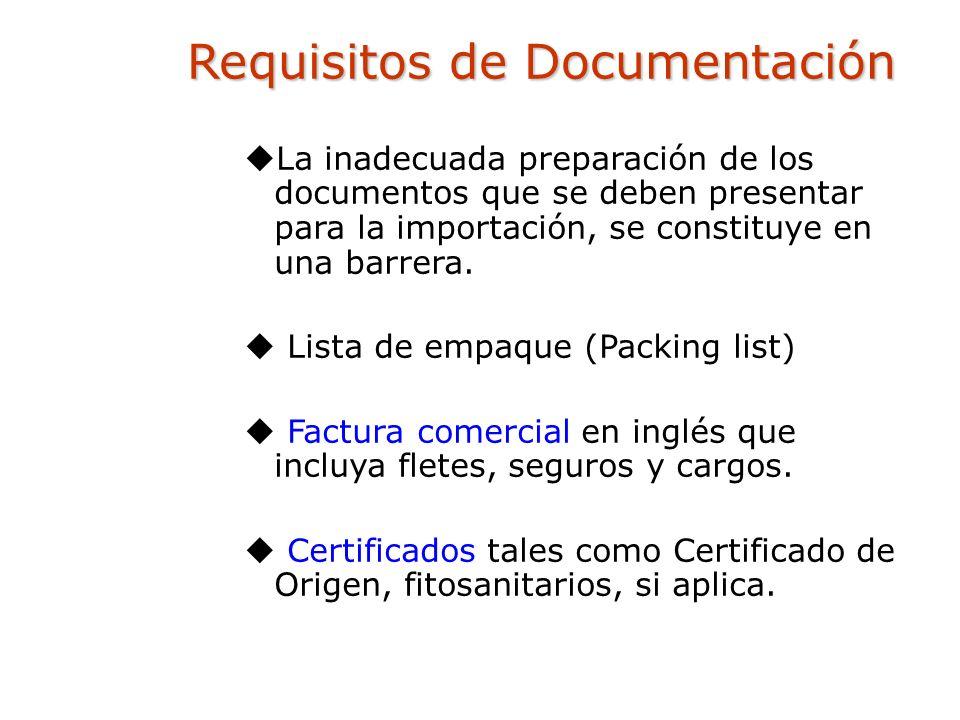 La inadecuada preparación de los documentos que se deben presentar para la importación, se constituye en una barrera. Lista de empaque (Packing list)