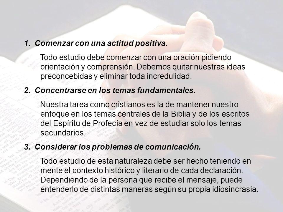 1.Comenzar con una actitud positiva.