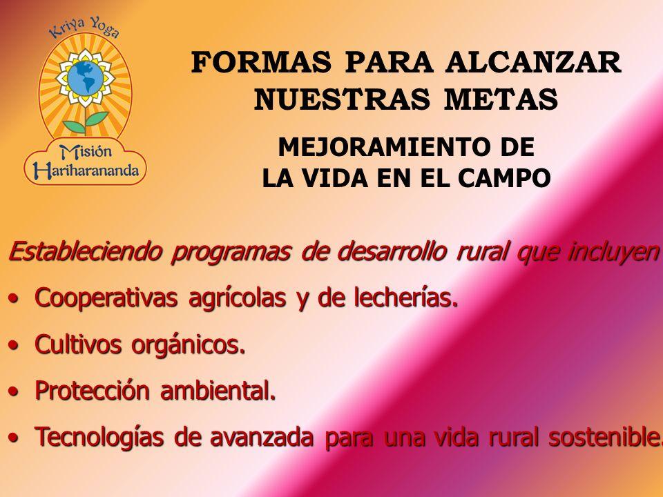Estableciendo programas de desarrollo rural que incluyen Cooperativas agrícolas y de lecherías.Cooperativas agrícolas y de lecherías. Cultivos orgánic