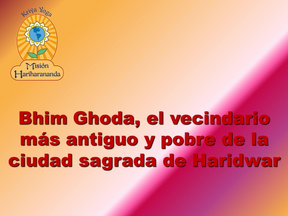 Bhim Ghoda, el vecindario más antiguo y pobre de la ciudad sagrada de Haridwar