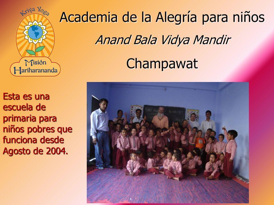 Esta es una escuela de primaria para niños pobres que funciona desde Agosto de 2004. Academia de la Alegría para niños Anand Bala Vidya Mandir Champaw
