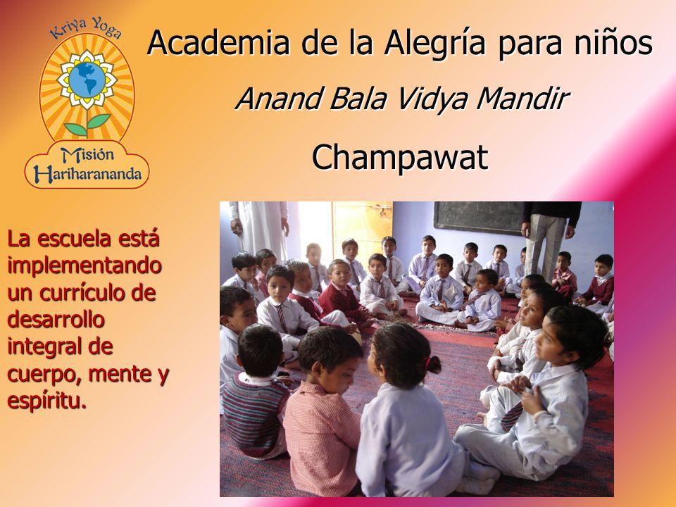 La escuela está implementando un currículo de desarrollo integral de cuerpo, mente y espíritu. Academia de la Alegría para niños Anand Bala Vidya Mand