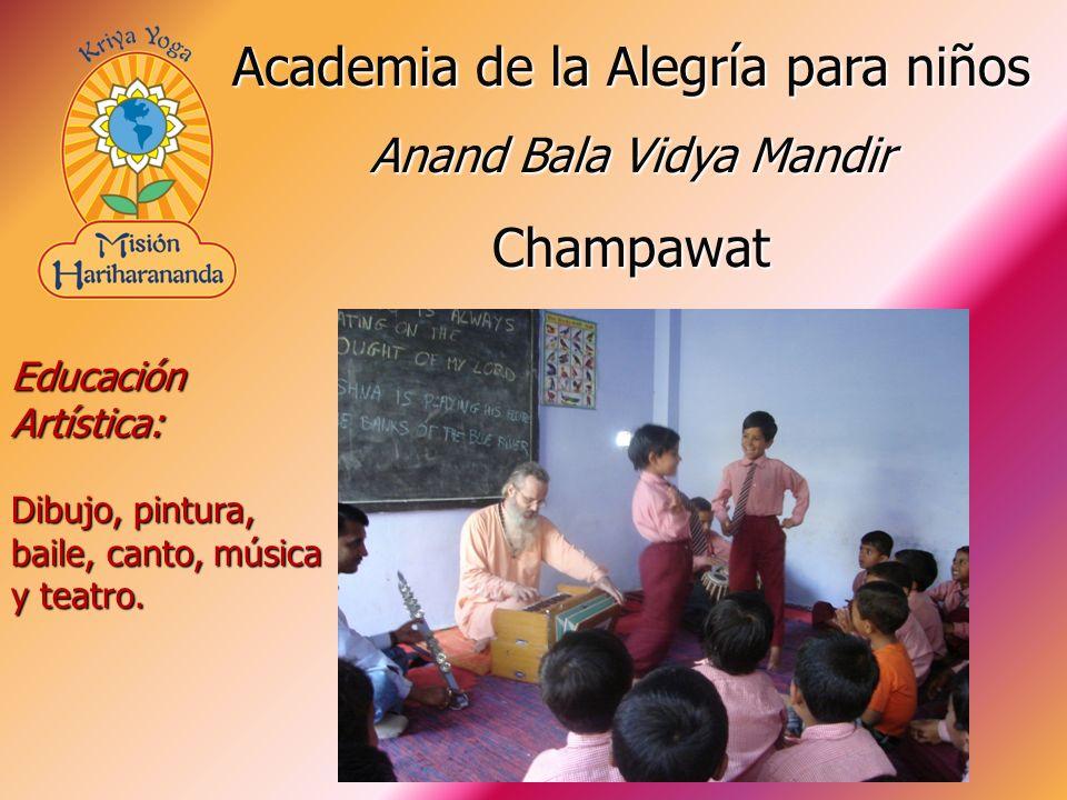 Educación Artística: Dibujo, pintura, baile, canto, música y teatro. Academia de la Alegría para niños Anand Bala Vidya Mandir Champawat
