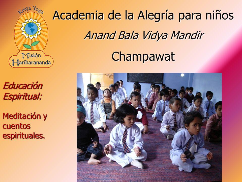 Educación Espiritual: Meditación y cuentos espirituales. Academia de la Alegría para niños Anand Bala Vidya Mandir Champawat