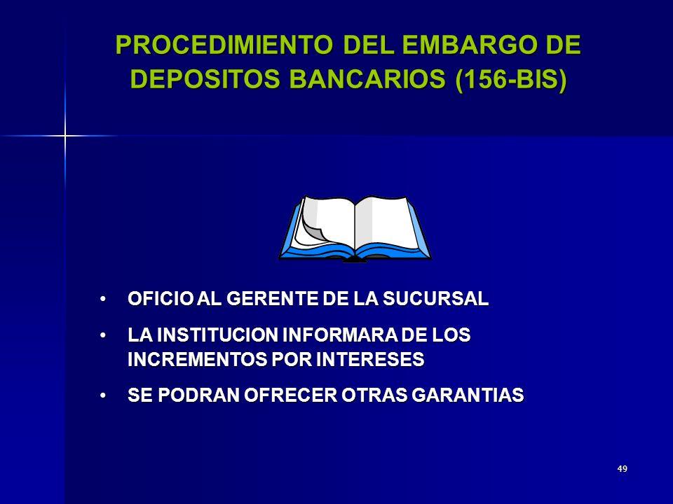 48 PROCEDIMIENTO ADMINISTRATIVO DE EJECUCION ORDEN EN LA DESIGNACION DE BIENES A EMBARGAR I.DINERO, METALES PRECIOSOS Y DEPOSITOS BANCARIOS II.