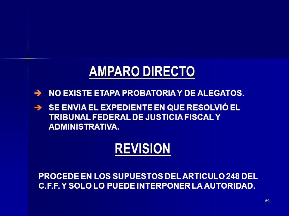 68 è DIRECTO:CONTRA RESOLUCIONES DEFINITIVAS: è INDIRECTO:OTRO TIPO DE ACTOS DE AUTORIDAD.