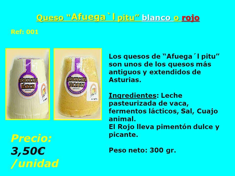 Queso Afuega`l pitu blanco o rojo Los quesos de Afuega´l pitu son unos de los quesos más antiguos y extendidos de Asturias. Ingredientes: Leche pasteu