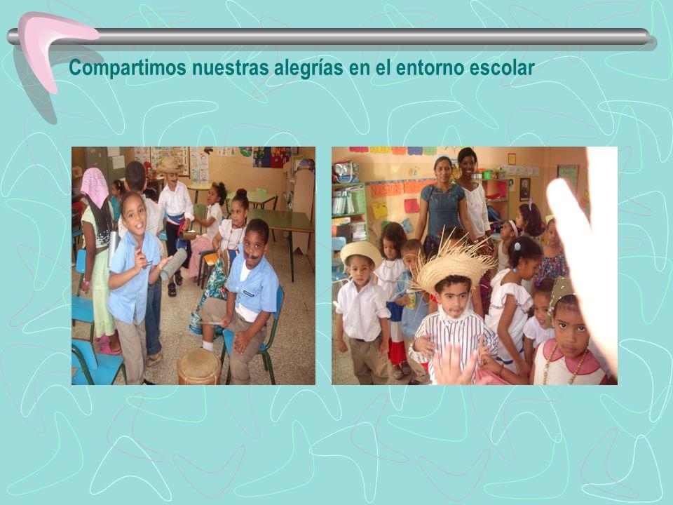 Compartimos nuestras alegrías en el entorno escolar