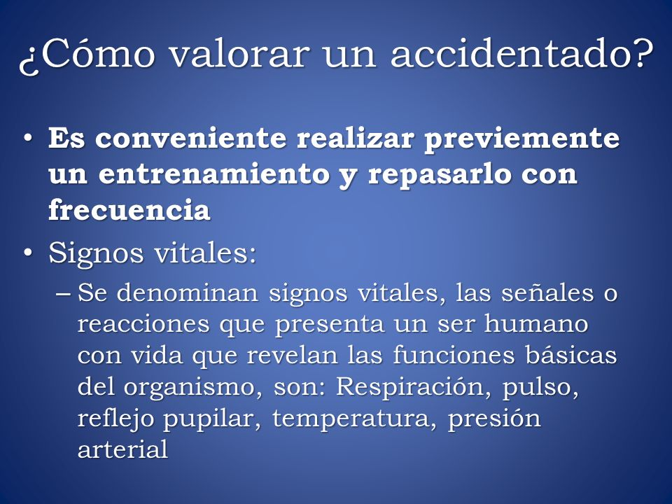 ¿Cómo valorar un accidentado.