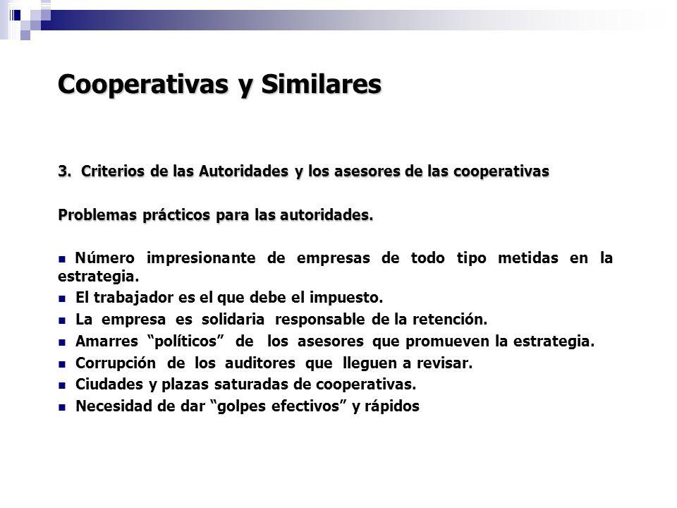 Cooperativas y Similares 3. Criterios de las Autoridades y los asesores de las cooperativas Problemas prácticos para las autoridades. Número impresion
