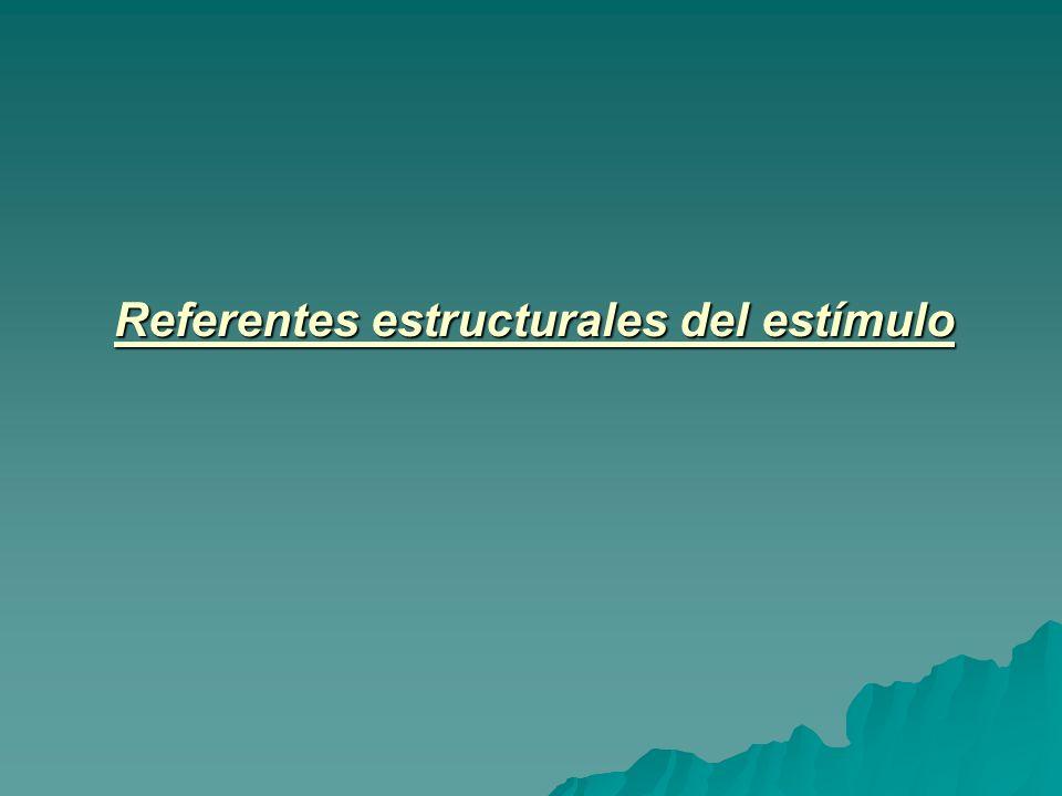 Referentes estructurales del estímulo