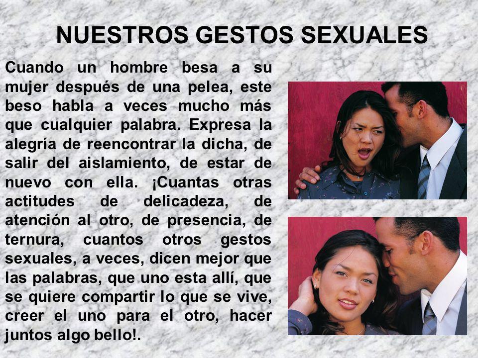 Cuando un hombre besa a su mujer después de una pelea, este beso habla a veces mucho más que cualquier palabra. Expresa la alegría de reencontrar la d