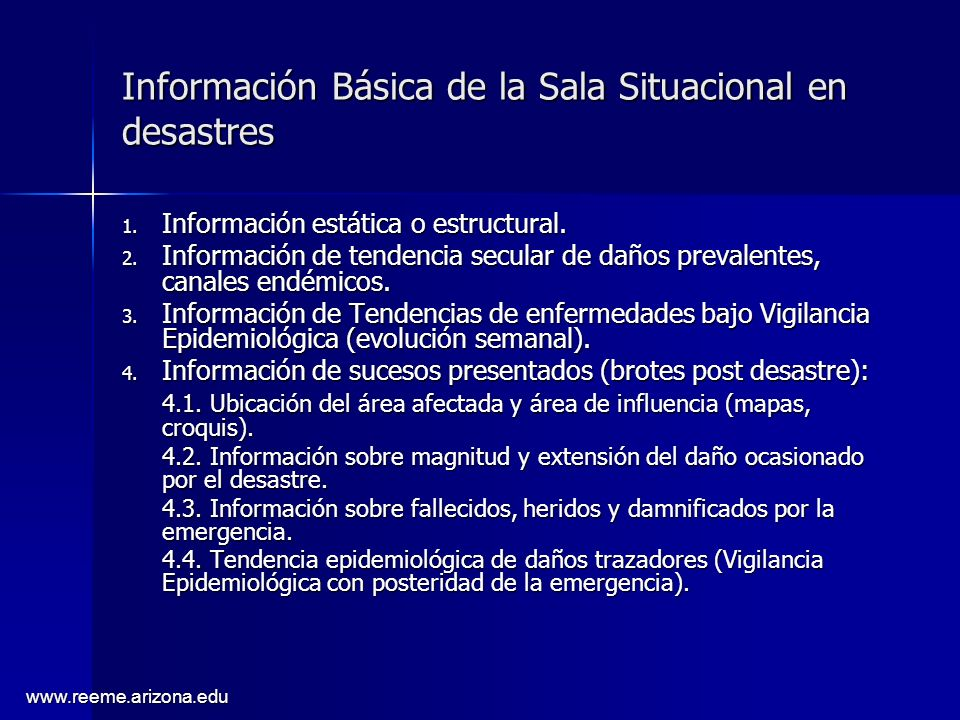 www.reeme.arizona.edu 1.Información estática o estructural.
