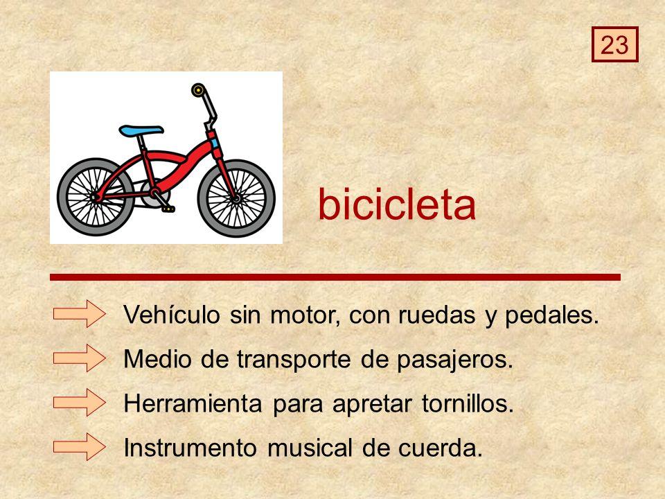 bicicleta Instrumento musical de cuerda.Vehículo sin motor, con ruedas y pedales.